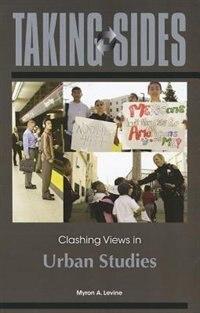 Book Taking Sides: Clashing Views in Urban Studies by Myron Levine