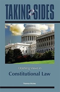 Book Taking Sides: Clashing Views in Constitutional Law: Clashing Views in Constitutional Law by Thomas Hickey