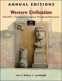 Book Annual Editions: Western Civilization, Volume 1: The Earliest Civilizations through the Reformation by Robert Lembright