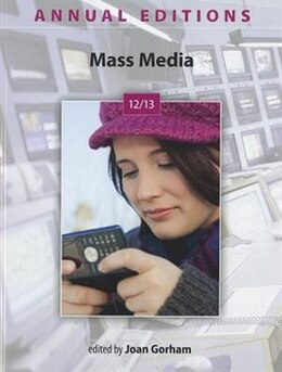 Book Annual Editions: Mass Media 12/13 by Joan Gorham