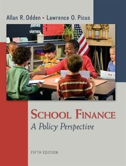 Book School Finance: A Policy Perspective by Allan Odden