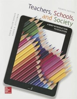 Book Teachers, Schools, and Society: A Brief Introduction to Education by David M. Sadker