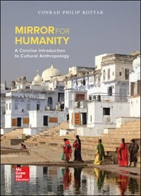 Book Mirror for Humanity: A Concise Introduction to Cultural Anthropology by Conrad Kottak