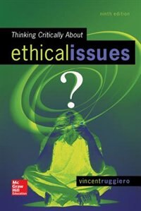 Book Thinking Critically About Ethical Issues by Vincent Ruggiero
