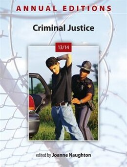 Book Annual Editions: Criminal Justice 13/14 by Joanne Naughton