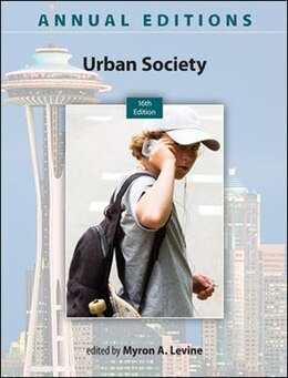 Book Annual Editions: Urban Society, 16/e by Myron Levine