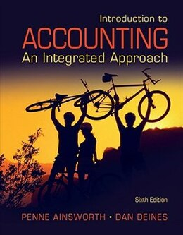 Book Introduction to Accounting: An Integrated Approach: An Integrated Approach by Penne Ainsworth