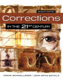 Book Corrections in the 21st Century by Frank Schmalleger