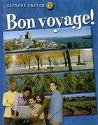 Bon voyage! Level 3 Student Edition
