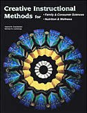 Book Creative Instructional Methods for: Family & Consumer Sciences, Nutrition & Wellness Student Text… by McGraw-Hill Education