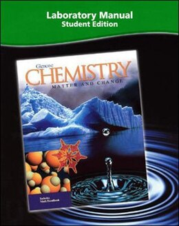Book Chemistry: Matter & Change, Laboratory Manual, Student Edition by McGraw-Hill Education