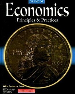 Book Economics: Principles and Practices, Student Edition: Principles and Practices by McGraw-Hill Education