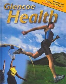 Book Glencoe Health, Student Edition by McGraw-Hill Education