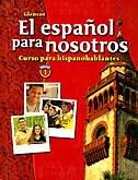 Book Heritage Language Program El Espaqol Para Nosotros: Curso Para Hispanohablantes Level 1, Student… by Mcgraw-hill