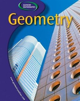 Book Glencoe Geometry, Student Edition by McGraw-Hill Education
