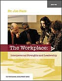 Book Professional Development Series Book 2     The Workplace:  Interpersonal Strengths and Leadership… by Joseph Pace