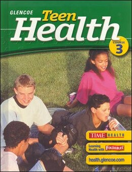 Book Teen Health, Course 3, Student Edition by Mary H. McGraw-Hill Education