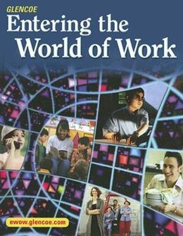 Book Entering the World of Work, Student Edition by Grady McGraw-Hill Education