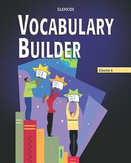 Book Vocabulary Builder, Course 6, Student Edition by McGraw-Hill Education