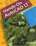 Book Hands-On AutoCAD LT, Student Edition by Timothy Looney