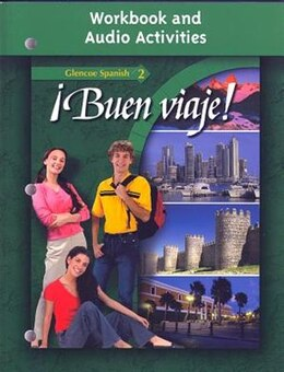 Book ¡Buen viaje! Level 2, Workbook and Audio Activities Student Edition by McGraw-Hill Education