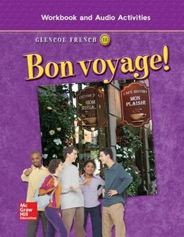 Book Bon voyage! Level 1B, Workbook and Audio Activities Student Edition by McGraw-Hill Education