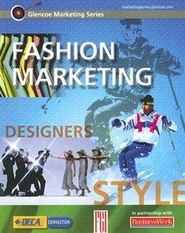 Book Glencoe Marketing Series: Fashion Marketing, Student Edition by Gigi McGraw-Hill Education