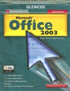 iCheck Series: Microsoft Office 2003, Advanced Integrated Approach,  Student Edition