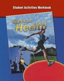 Book Glencoe Health-student Activity Workbook by Mcgraw-hill/glencoe