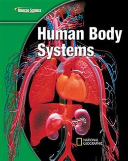 Book Glencoe Life iScience Modules: Human Body Systems, Grade 7, Student Edition by McGraw-Hill Education