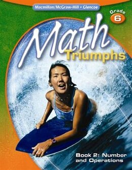 Book Math Triumphs, Grade 6, Student Study Guide, Book 2: Number and Operations by McGraw-Hill Education