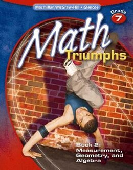 Book Math Triumphs, Grade 7, Student Study Guide, Book 2: Measurement, Geometry, and Algebra by McGraw-Hill Education