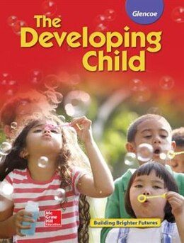 Book The Developing Child Student Edition by McGraw-Hill Education