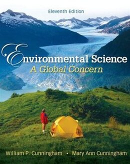 Book Cunningham, Environmental Science: A Global Concern , © 2010 11e, Student Edition  (Reinforced… by William Cunningham