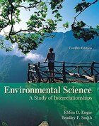Enger, Environmental Science: A Study of Interrelationships, © 2010 12e, Student Edition…
