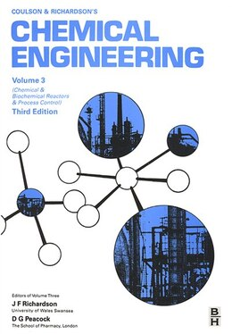 Book Chemical Engineering, Volume 3: Chemical and Biochemical Reactors and Process Control by D G Peacock