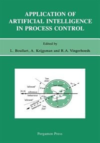 Book Application Of Artificial Intelligence In Process Control: Lecture Notes Erasmus Intensive Course by L. Boullart
