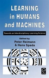 Book Learning in Humans and Machines: Towards an Interdisciplinary Learning Science by Reimann