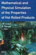 Book Mathematical And Physical Simulation Of The Properties Of Hot Rolled Products by Maciej Pietrzyk