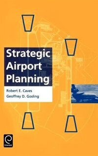 Book Strategic Airport Planning by Robert E. Caves