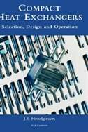 Book Compact Heat Exchangers: Selection, Design and Operation by J.e. Hesselgreaves