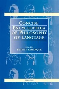 Book Concise Encyclopedia of Philosophy of Language by P. Lamarque