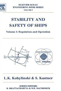 Book Stability And Safety Of Ships: Regulation And Operation by Lech Kobylinski