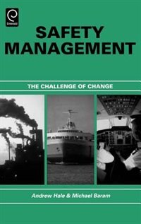 Book Safety Management: The Challenge Of Change by Michael S. Baram