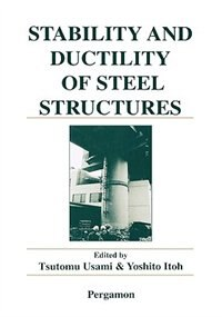 Book Stability and Ductility of Steel Structures by T. Usami