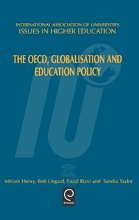 Book the Oecd, Globalisation And Education Policy by F. Henry
