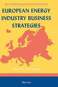 Book European Energy Industry Business Strategies by Atle Midttun