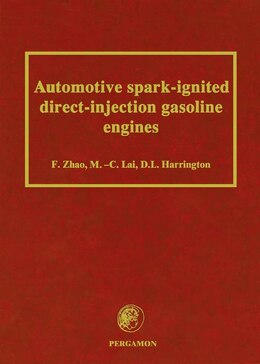 Book Automotive Spark-ignited Direct-injection Gasoline Engines by F. Zhao