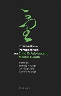 Book International Perspectives on Child and Adolescent Mental Health: INTL PERSPECTIVES IN CHILD & A by N. Singh