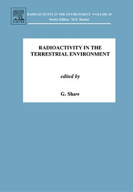 Book Radioactivity in the Terrestrial Environment by G. Shaw